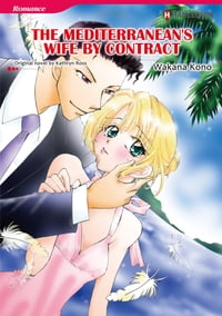 THE MEDITERRANEAN'S WIFE BY CONTRACT (Harlequin Comics): Harlequin Comics