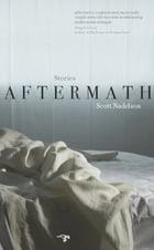 Aftermath: Stories by Scott Nadelson