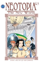 Neotopia Volume 4: The New World #5 by Rod Espinosa