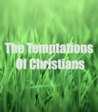 The Temptations Of Christians: A Christian Book by Itsukwi Esther
