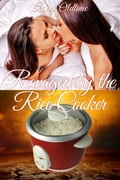 Ravaged by the Rice Cooker 37c9d97d-91a3-4d80-9e26-bf5f58943963