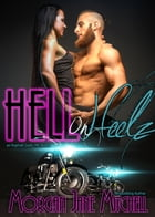 Hell on Heelz: Asphalt Gods MC, #3