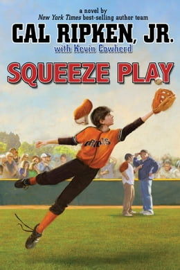 Book Cal Ripken, Jr.'s All-Stars: Squeeze Play by Cal Ripken Jr.
