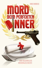 Mord beim perfekten Dinner by Anke Harbeck