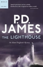The Lighthouse: An Adam Dalgliesh Mystery by P. D. James