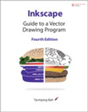 Inkscape: Guide to a Vector Drawing Program Guide to a Vector Drawing Program