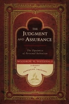 Judgment and Assurance by Woodrow W. Whidden II