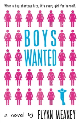 Book Boys Wanted by Flynn Meaney
