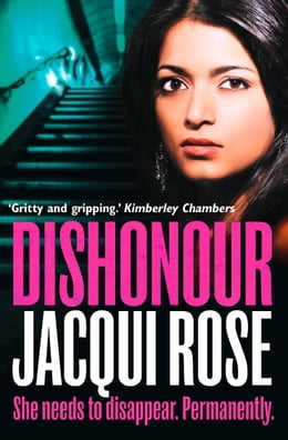 Book DISHONOUR by Jacqui Rose