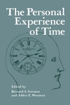 The Personal Experience of Time by B. Gorman