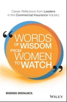 Words of Wisdom from Women to Watch Cover Image