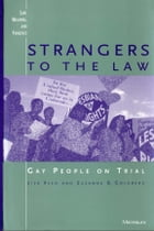 Strangers to the Law: Gay People on Trial