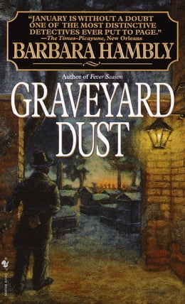 Book Graveyard Dust: A Novel of Suspense by Barbara Hambly