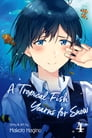 A Tropical Fish Yearns for Snow, Vol. 4 Cover Image