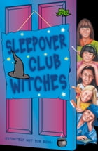 Sleepover Club Witches (The Sleepover Club, Book 49) by Jana Hunter