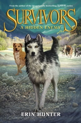 Book Survivors #2: A Hidden Enemy by Erin Hunter