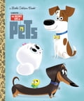 The Secret Life of Pets Little Golden Book (Secret Life of Pets) cb894da9-cf19-4fcb-abfb-96093fca8160