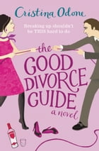 The Good Divorce Guide by Cristina Odone