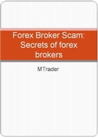 Forex Brokers- Secrets of forex brokers by M Trader