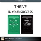 Thrive in Your Success (Collection) by Richard Templar