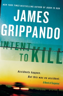 Book Intent to Kill by James Grippando