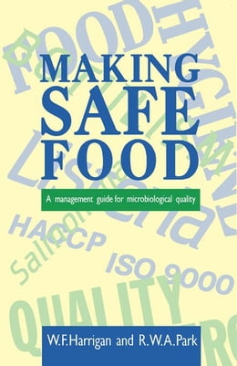 Book Making Safe Food: A Management Guide for Microbiological Quality by Unknown, Author