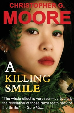 Book A Killing Smile: Land of Smiles Trilogy by Christopher G. Moore