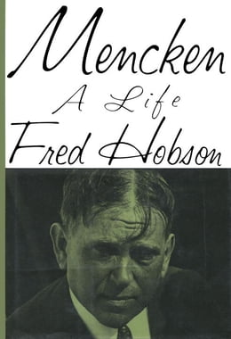 Book Mencken: A Life by Fred Hobson