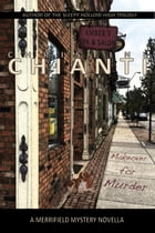 Makeover for Murder: A Merrifield Mystery Novella by Christine Chianti