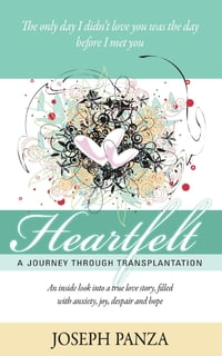 Heartfelt: A Journey Through Transplantation