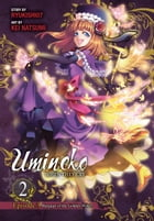 Umineko WHEN THEY CRY Episode 3: Banquet of the Golden Witch, Vol. 2 by Ryukishi07