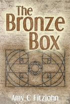 The Bronze Box by Amy C Fitzjohn