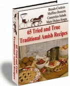 65 Amish Recipes: Traditional Amish Recipes by Sven Hyltén-Cavallius