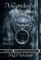 A Conclave of Shadows by MJ Fletcher