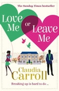 9780007520893 - Claudia Carroll: Love Me Or Leave Me - Buch