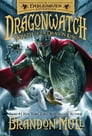 Dragonwatch, Book 2: Wrath of the Dragon King Cover Image