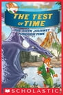The Test of Time (Geronimo Stilton Journey Through Time #6) Cover Image