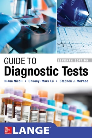 Guide to Diagnostic Tests, Seventh Edition