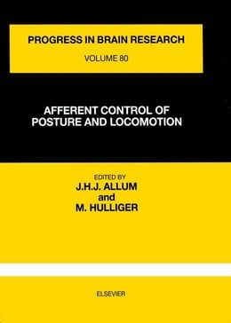 Book AFFERENT CONTROL OF POSTURE AND LOCOMOTION by Allum, J. H. J.