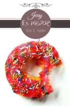Jerry es mejor: (Spanish Edition) by Erin E. Keller