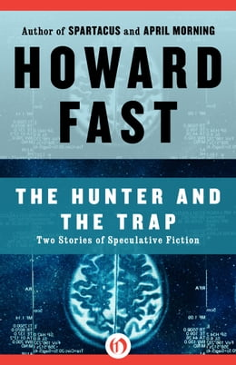 Book The Hunter and the Trap: Two Stories of Speculative Fiction by Howard Fast