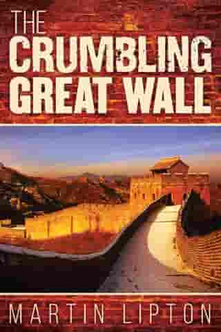 The Crumbling Great Wall