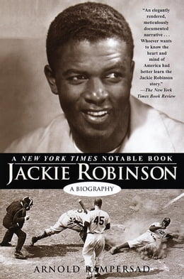 Book Jackie Robinson: A Biography by Arnold Rampersad