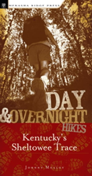 Day and Overnight Hikes: Kentucky's Sheltowee Trace