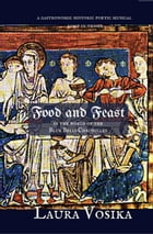 Food and Feast in the World of the Blue Bells Chronicles: a Gastronomic Historic Poetic Musical Romp in Thyme by Laura Vosika