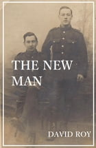 The New Man by David Roy