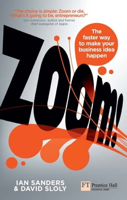 Book Zoom!: The faster way to make your business idea happen by Ian Sanders