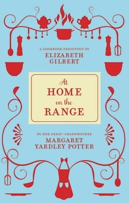 Book At Home on the Range by Margaret Yardley Potter