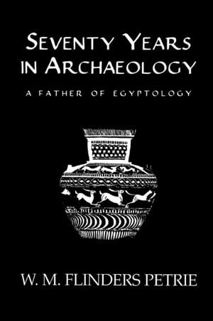 Seventy Years In Archaeology