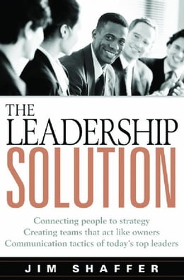 Book The Leadership Solution: Say It Do It by Shaffer, Jim